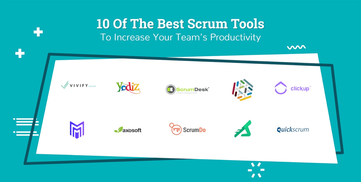 10 Of the Best Scrum Tools to Increase Your Team's Productivity