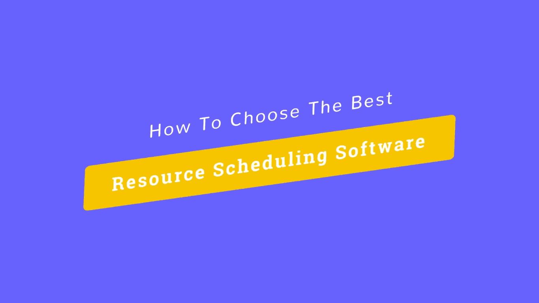 Resource Scheduling Software - Video