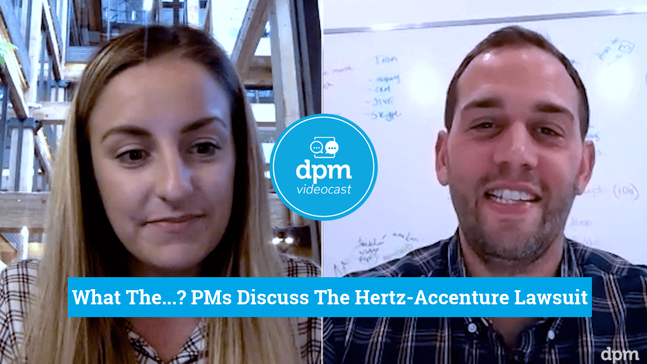 Videocast - PMs Discuss The Hertz-Accenture Lawsuit