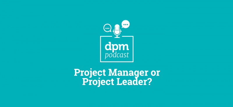 Podcast Project Manager Leader Featured Image