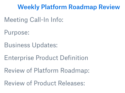 Weekly Platform Rodmap Review Screenshot