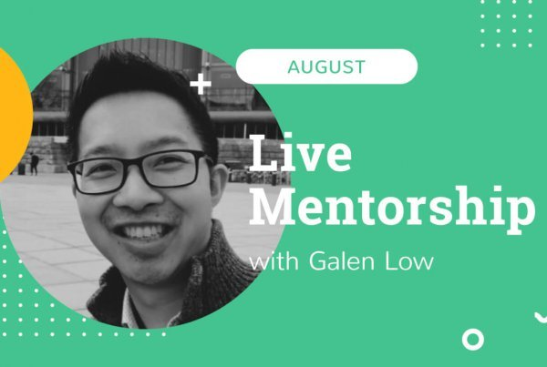 Featured Image of August Live Mentorship with Galen Low