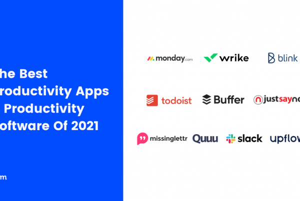 Productivity Apps & Productivity Software Of 2021 Featured Image