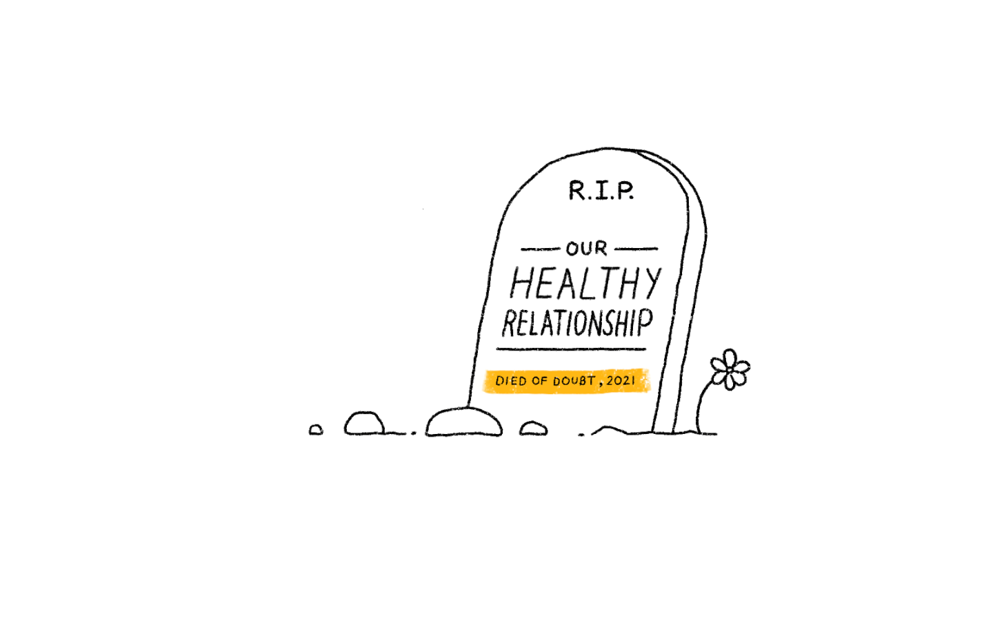 illustration of a tombstone with the words RIP to our healthy relationship written on it
