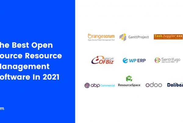 Best Open Source Resource Management Software In 2021 Featured Image